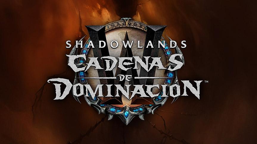 """Nuevo parche de World of Warcraft """"Cadenas de Dominación"""""""